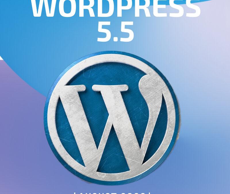 WordPress 5.5 ist auf dem Vormarsch