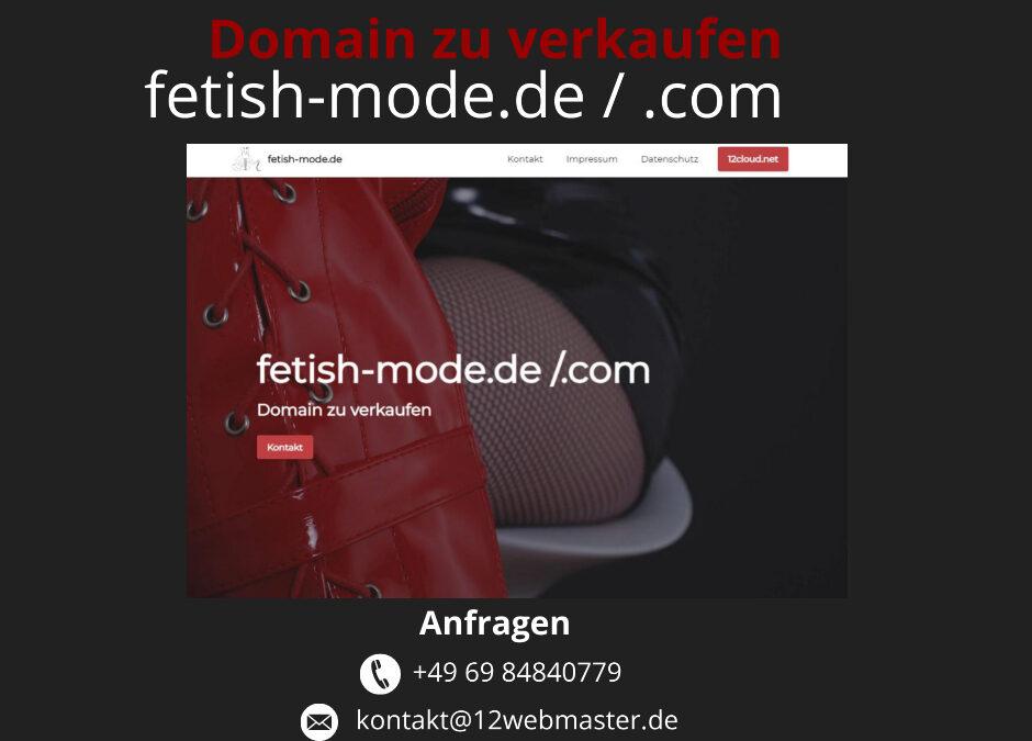 fetish-mode.de & fetish-mode.com Domain zu verkaufen